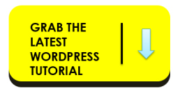The Latest Free WordPress Blogging Tutorial
